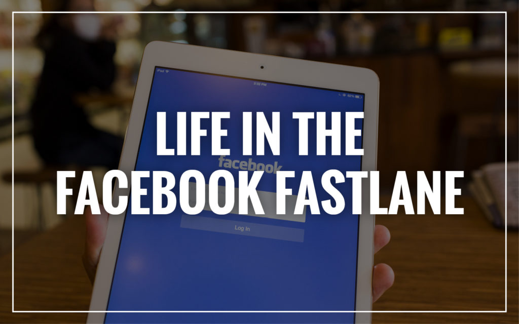 Digital Marketing Workshop: Life in the Facebook Fastlane
